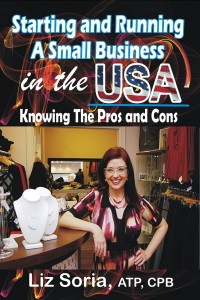 Starting and Running a Small Business in the U.S._ Knowing the Pros and Cons - Liz Soria
